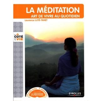 La Méditation art de vivre au quotidien