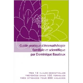 Guide pratique d´Aromathérapie Familiale